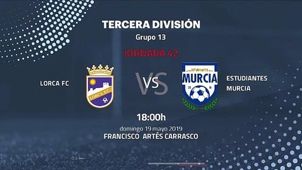 imágenes detalladas clásico nueva productos calientes Previa partido entre Lorca FC y Estudiantes Murcia Jornada 42 Tercera  División