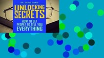 Unlocking Secrets: How to Get People to Tell You Everything Complete