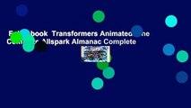 Full E-book  Transformers Animated: The Complete Allspark Almanac Complete
