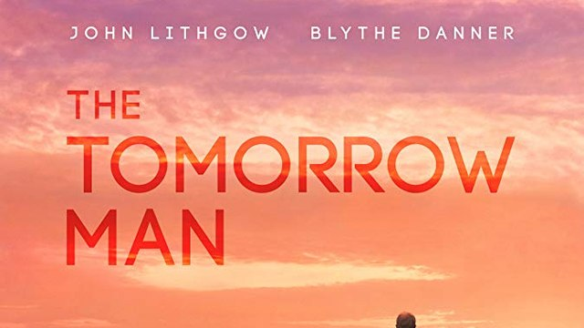 Watch The Tomorrow Man (2019)| 'Movie Online' | 'English'