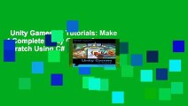 Unity Games by Tutorials: Make 4 Complete Unity Games from Scratch Using C# Complete