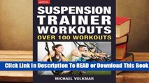 Online Suspension Trainer Workouts: Over 100 Workouts  For Free