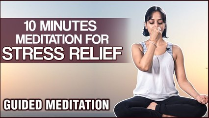 10 Minutes Meditation Can Reduce Your Stress - Guided Meditation for Beginners by Vibha