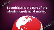 Now is the Right Time For Startups to Start their Taxi business With SpotnRides Taxi App Like Uber