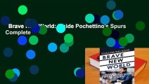 Brave New World: Inside Pochettino's Spurs Complete