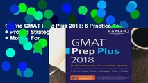 Online GMAT Prep Plus 2018: 6 Practice Tests + Proven Strategies + Online + Video + Mobile  For