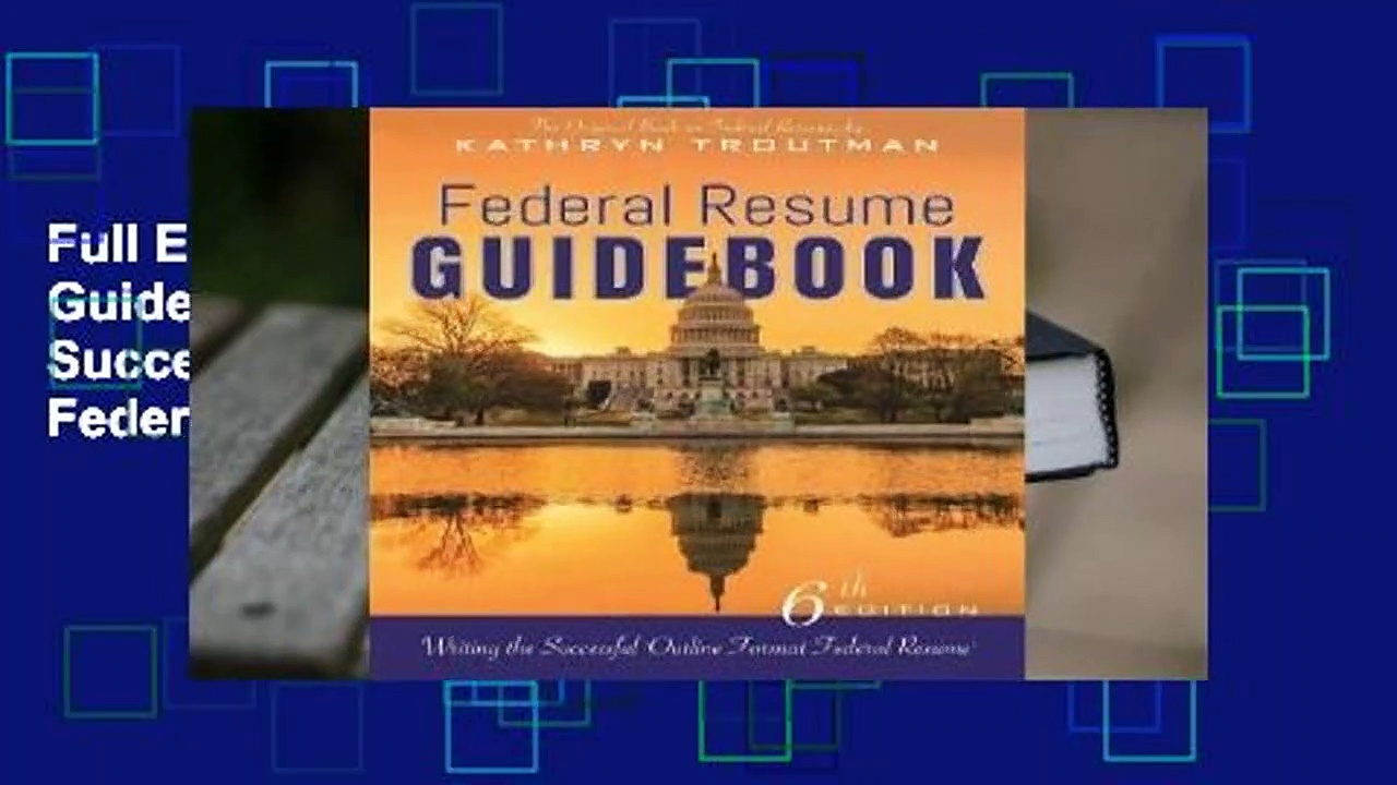 "Full E-book Federal Resume Guidebook: Writing the Successful ""Outline Format Federal Resume""  For"