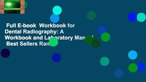 Full E-book  Workbook for Dental Radiography: A Workbook and Laboratory Manual  Best Sellers Rank