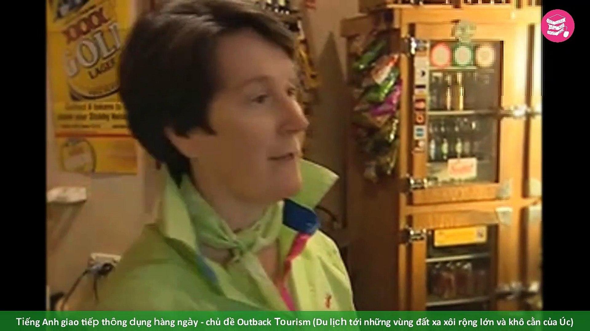 Tiếng Anh giao tiếp thông dụng hàng ngày - chủ đề Outback Tourism (Du lịch tới những vùng đất xa xôi
