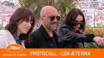 LUX AETERNA - Photocall - Cannes 2019 - EV