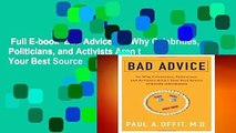Full E-book  Bad Advice: Or Why Celebrities, Politicians, and Activists Aren t Your Best Source