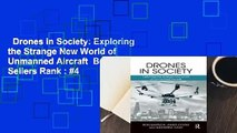 Drones in Society: Exploring the Strange New World of Unmanned Aircraft  Best Sellers Rank : #4