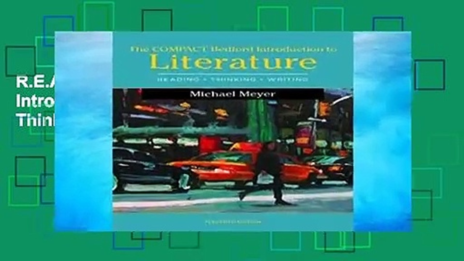 R.E.A.D The Compact Bedford Introduction to Literature: Reading, Thinking, and Writing