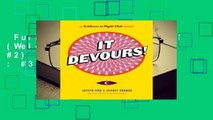 Full E-book  It Devours! (Welcome to Night Vale, #2)  Best Sellers Rank : #3