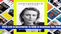 [Read] Unstoppable: My Life So Far  For Trial