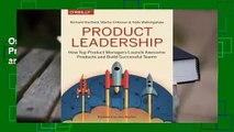 Online Product Leadership: How Top Product Managers Launch Awesome Products and Build Successful
