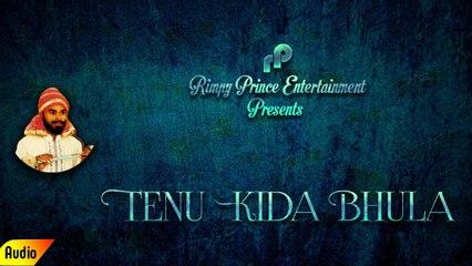 Tenu Kida Bhula | Full Audio Song | Joginder Deewana