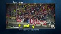 DDF | PRONEWS : Nicolas Pépé couronné