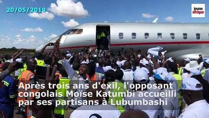 RDC : Moïse Katumbi accueilli par une foule en liesse à Lubumbashi le 20 mai 2019