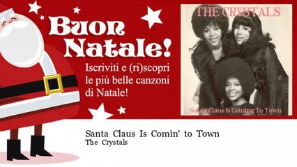 The Crystals - Santa Claus Is Comin' to Town