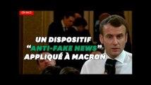 """Et si un """"dispositif anti-fake news"""" était appliqué à Macron"""