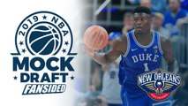 2019 NBA Mock Draft - Pelicans select Zion Williamson with No. 1 Pick