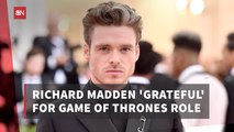 Richard Madden Is Thankful For His Time On 'GoT'
