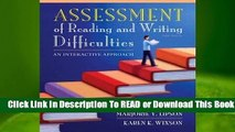 [Read] Assessment of Reading and Writing Difficulties: An Interactive Approach  For Full