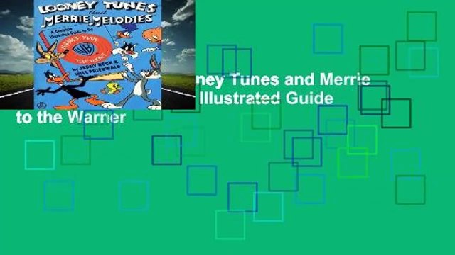 About For Books  Looney Tunes and Merrie Melodies: A Complete Illustrated Guide to the Warner