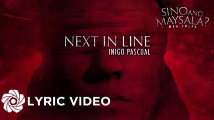 Inigo Pascual - Next In Line (Lyrics)   Sino Ang Maysala   Mea Culpa