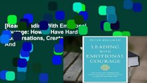 [Read] Leading With Emotional Courage: How to Have Hard Conversations, Create Accountability, And
