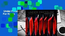 Under Pressure: Cooking Sous Vide  For Kindle