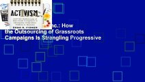 Online Activism, Inc.: How the Outsourcing of Grassroots Campaigns Is Strangling Progressive