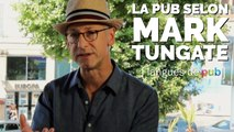 Langues de pub : Mark Tungate