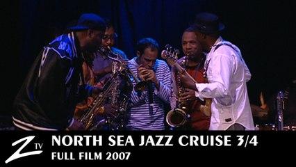 North Sea Jazz Cruise 2007 -  Texas Horns - Episode 3 - Full FILM HD