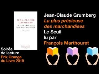 La plus précieuse des marchandises de Jean-Claude Grumberg, lu par François Marthouret