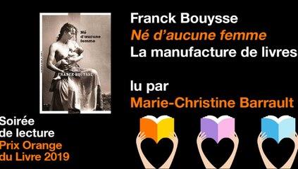 Né d'aucune femme de Franck Bouysse lu par Marie-Christine Barrault - Prix Orange du Livre 2019