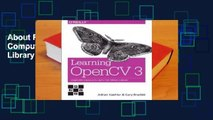 About For Books  Learning OpenCV 3: Computer Vision in C++ with the OpenCV Library Complete