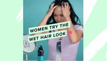 Women Try The Wet Hair Look