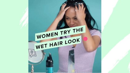 Women Try The Wet Hair Look