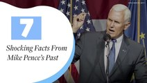 7 Shocking Facts From Mike Pence's Past