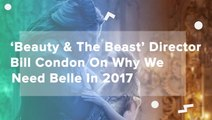 Beauty &The Beast Director Bill Condon On Why We Need Belle In 2017
