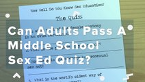 Can Adults Pass A Middle School Sex Ed Quiz?