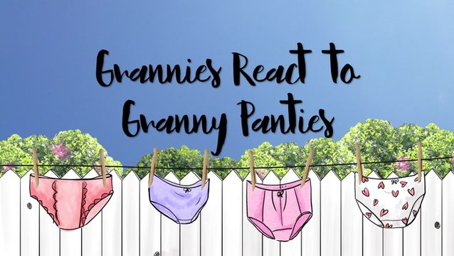 Grannies React To Granny Panties