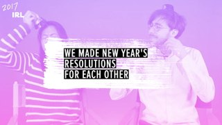 We Made New Year's Resolutions For Each Other