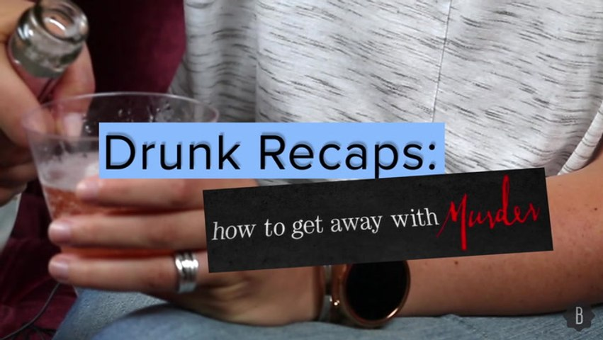 How To Get Away With Murder Season 1 Recap: Drunk Edition
