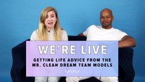 We Get Life Advice From The Mr. Clean Dream Team Models