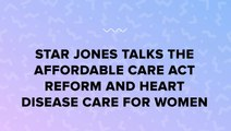 Star Jones Talks The Affordable Care Act Reform And Heart Disease Care For Women