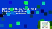 [GIFT IDEAS] The Kid-Friendly ADHD & Autism Cookbook, Updated and Revised: The Ultimate Guide to