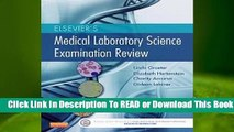 Online Elsevier's Medical Laboratory Science Examination Review  For Full